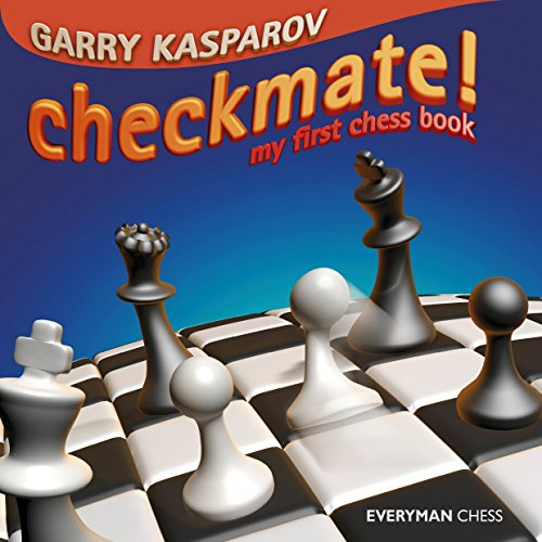 Checkmate!: My First Chess Book (Everyman Chess) Hardcover – Illustrated, October 1, 2004