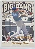 Sammy Sosa (Baseball Card) 1996 Pinnacle Summit - Big Bang - Mirage Without Serial Number #13
