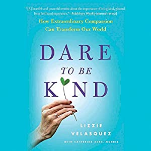 Dare to Be Kind Audiobook