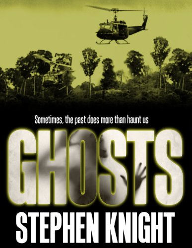 Ghosts by [Knight, Stephen]