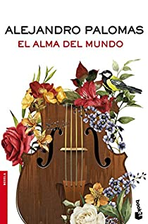 El alma del mundo par Alejandro Palomas