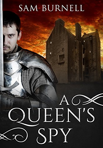 A Queen's Spy: A Medieval Historical Fiction Novel - Available on Audible (Tudor Mystery Trials Series Book 1)