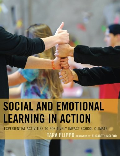 Pdf Teaching Social and Emotional Learning in Action: Experiential Activities to Positively Impact School Climate