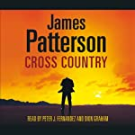 Cross Country : Alex Cross, Book 14 | James Patterson