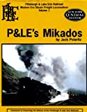 Front cover for the book P&LE's Mikados (Pittsburgh & Lake Erie Railroad modern era steam freight locomotives) by Jack Polaritz