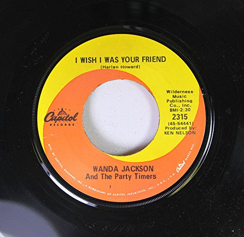 Wanda Jackson and the Party Timers 45 RPM Poor Ole Me / I Wish I Was Your Friend