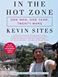 In the Hot Zone, Kevin Sites, 0061228753