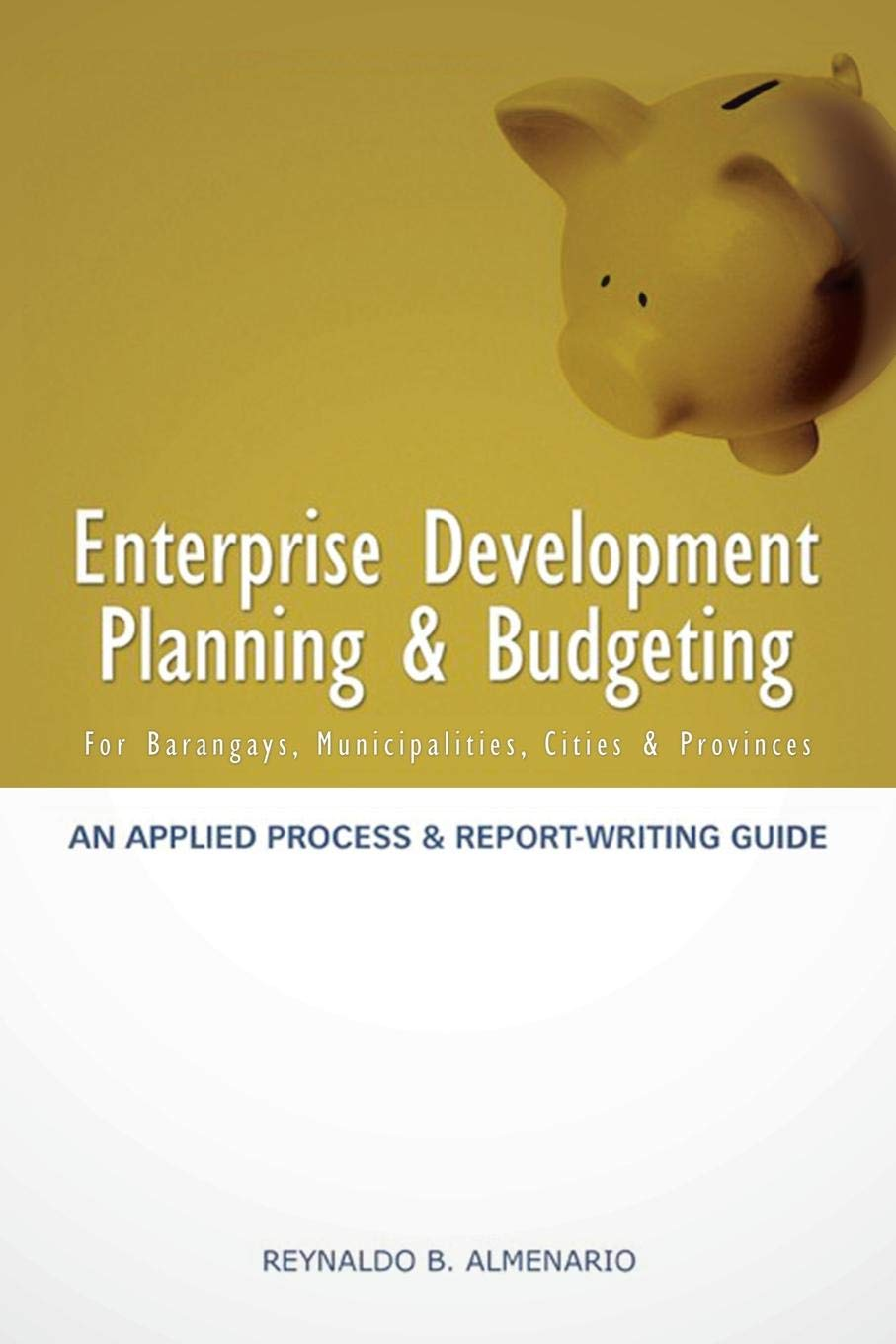 Enterprise Development Planning & Budgeting: An Applied