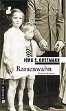 Rassenwahn (Zeitgeschichtliche Kriminalromane im GMEINER-Verlag)