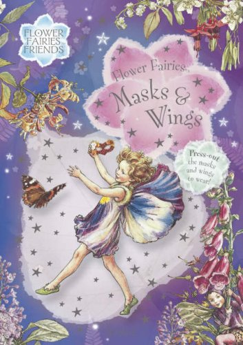 Flower Fairies Masks (Flower Fairies Masks & Wings)