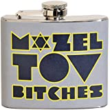 Mozel Tov Bitches 5 oz. Stainless Steel Flask