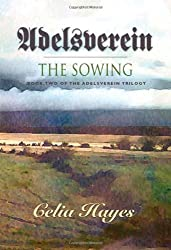 Adelsverein: The Sowing - Book Two of the Adelsverein Trilogy