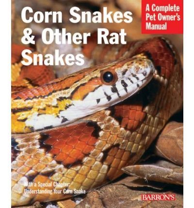 [(Corn Snakes and Other Rat Snakes)] [ By (author) Patricia P. Bartlett, By (author) R. Bartlett ] [September, 2006] ()
