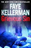 Front cover for the book Grievous Sin by Faye Kellerman