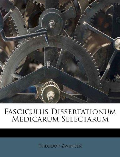 Fasciculus Dissertationum Medicarum Selectarum