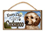 Every Day is Better With A Cockapoo (blue sky theme) Wooden Dog Sign / Plaque featuring the Art of S. Rogers