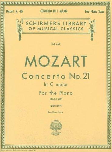 Mozart: Concerto No. 21 in C Major, Piano Score K.467 (Mozart Violin Concerto No 2)