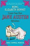 """""""Being Elizabeth Bennet"""" av webster-emma-campbell"""