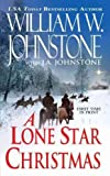 A Lone Star Christmas, William W. Johnstone and J. A. Johnstone, 1410446085