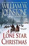 A Lone Star Christmas, William W. Johnstone and J. A. Johnstone, 1410446085