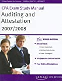Auditing and Attestation 2007-2008, Kaplan CPA Review Staff, 160373001X