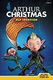 Arthur Christmas: Elf Invasion by Annie Auerbach (2011-10-18)
