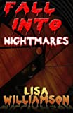 Fall Into Nightmares (Chaos Wars Book 1)