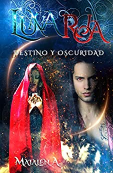 Luna Roja: Destino y Oscuridad (Spanish Edition) by [Alonso, Maialen]