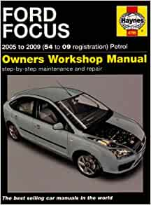ford focus petrol service and repair manual 2005 to 2009. Black Bedroom Furniture Sets. Home Design Ideas