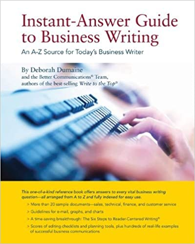 Instant-Answer Guide to Business Writing by Deborah Dumaine (2011-05-13)