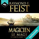 Magicien : Le Mage (La Guerre de la Faille 2) Audiobook by Raymond E. Feist Narrated by Arnauld Le Ridant