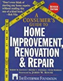 img - for A Consumer's Guide to Home Improvement, Renovation, and Repair by The Enterprise Foundation (1995-04-17) book / textbook / text book