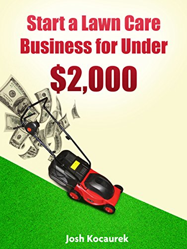 start-a-lawn-care-business-for-under-2000-lawn-mowing-company-start-up-guide
