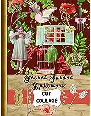 Cut Collage Secret Garden Ephemera: A Collection of Vintage Garden Decor, Ephemera Vintage Garden. A Complete Garden Journaling Kit for Your Junk Journal Supplies