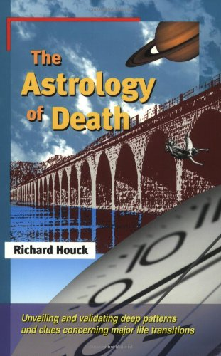 Book cover from The Astrology of Death by Richard Houck