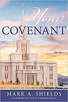 Book Your Covenant by Mark A. Shields (2016-04-12)