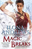 """""""Magic Breaks (Kate Daniels)"""" av Ilona Andrews"""