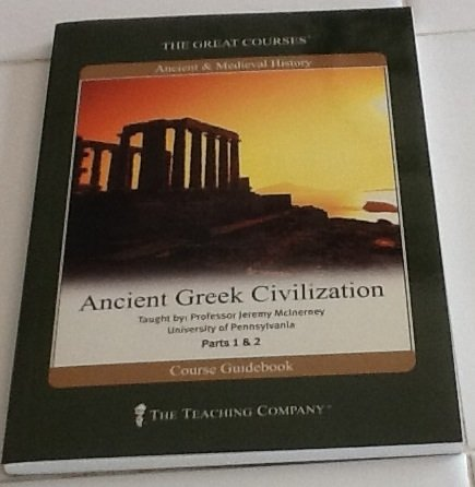 Ancient Greek Civilization (The Great Courses)