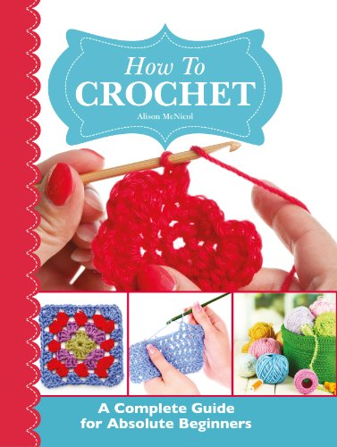 How Crochet Complete Absolute Beginners ebook product image