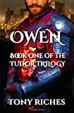 Owen - Book One of the Tudor Trilogy (Volume 1)