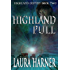 Highland Pull (Highland Destiny Book 2)
