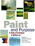 Paint and Purpose: Study of Technique in British Art