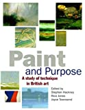 Paint and Purpose, Stephen Hackney, 1854372483