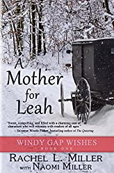 A Mother For Leah (Windy Gap Wishes)