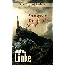 The Dungeon Keeper's Wife (The Saga of Lashim)