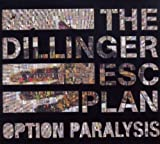 Option Paralysis by Dillinger Escape Plan - Digipack (2010-03-23)
