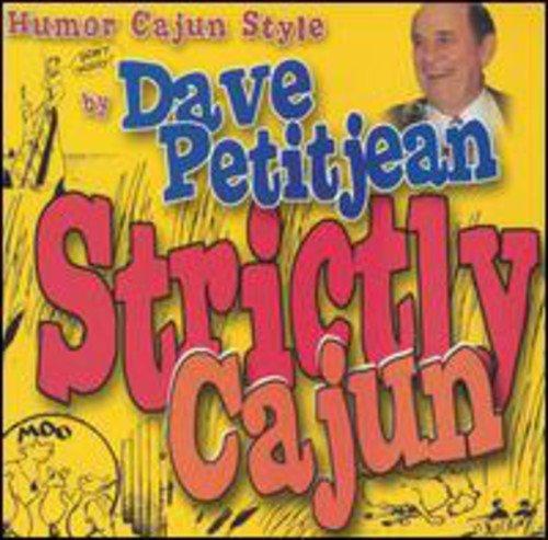 Dave Petitjean - Humor Cajun Style By