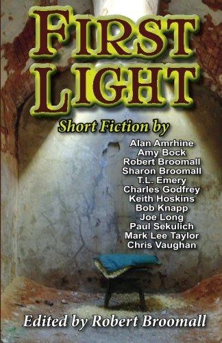 First Light: Short Fiction