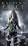 Grave Dance (Alex Craft)
