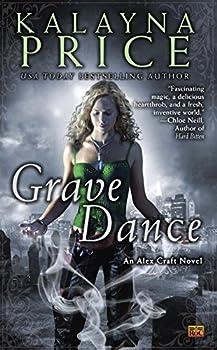 Grave Dance (Alex Craft) Mass Market Paperback – July 5, 2011 by Kalayna Price